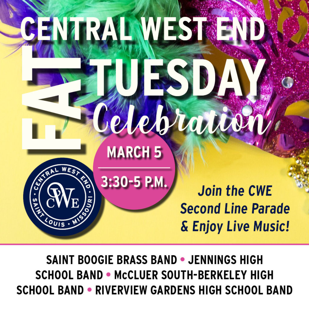 Nicki's Central West End Guide Books, Dance, Music, Theater Events, Sightings  Saint Boogie Brass Band Riverview Gardens High School Band McCluer South - Berkeley High School Band Jennings High School Marching Band Fat Tuesday in the CWE CWE Scene